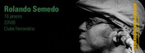 RolandoSemedo@ClubeFerroviario.16jan2014